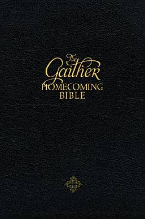 NKJV The Gaither Homecoming Bible: Black, Bonded Leather, Indexed