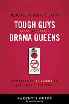 Tough Guys and Drama Queens Parent's Guide