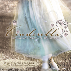 Cinderella : The Love of a Daddy and His Princess