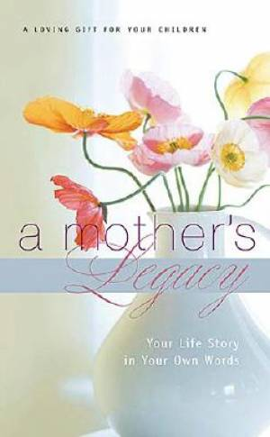Mothers Legacy A Hb