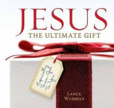Jesus: The Ultimate Gift