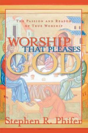 Worship That Pleases God