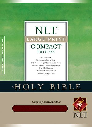 NLT Large Print Compact Bible: Burgundy, Bonded Leather