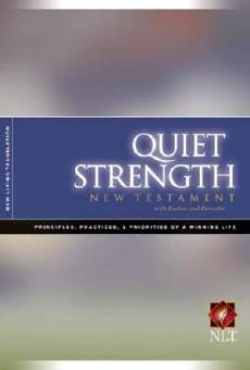NLT Quiet Strength New Testament with Psalms & Proverbs: Paperback