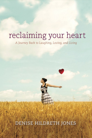 Reclaiming Your Heart