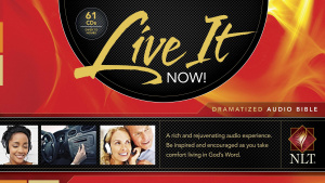 NLT Live It Now Dramatized Audio Bible CD