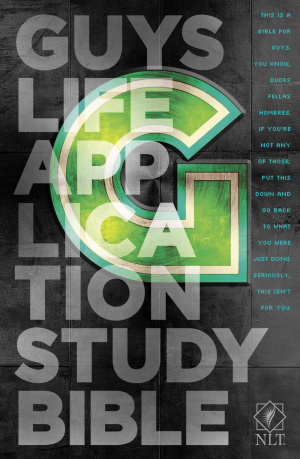 NLT Guys Life Application Study Bible: Hardback