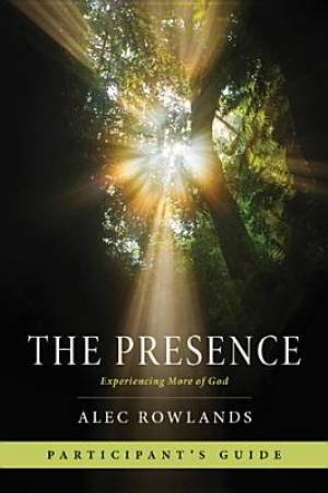 The Presence Participant's Guide