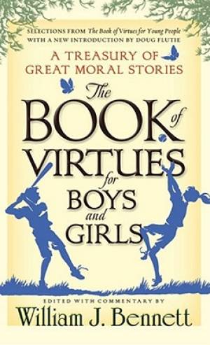 Book Of Virtues For Boys And Girls