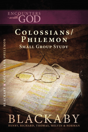 Encounters with God: Colossians/Philemon