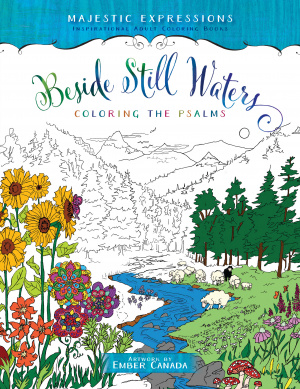 Adult Colouring Book: Beside Still Waters Coloring the Psalms
