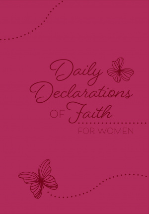 Daily Declarations of Faith