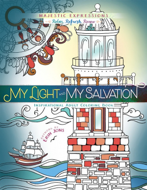Adult Coloring Book: My Light & My Salvation