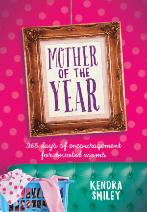 Mother of the Year: 365 Days of Encouragement for Devoted Mums