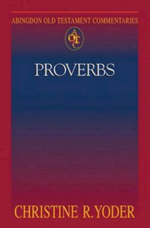 Proverbs : Abingdon Old Testament Commentary Series