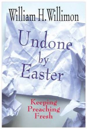 Undone by Easter