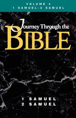 Journey Through the Bible - Volume 4 Student, 1 and 2 Samuel