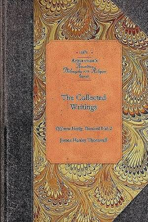 Collected Writings of James Thornwell V4