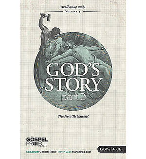 God's Story The New Testament