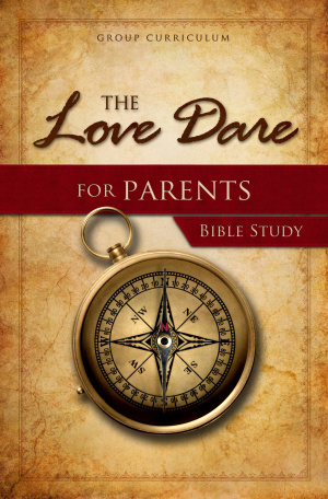 Love Dare For Parents Bible Study The Pb