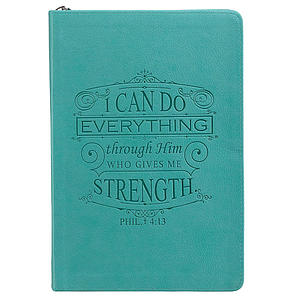 """""""I Can Do Everything Through Him"""" Zippered Turquoise Flexcover Journal"""