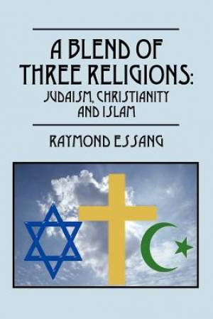 A Blend of Three Religions