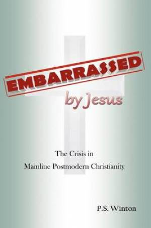 Embarrassed by Jesus