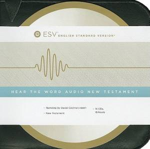 ESV Hear The Word Audio New Testament Bible on CD