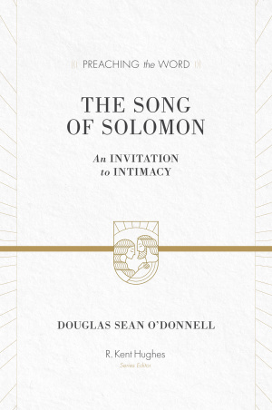 The Song Of Solomon : Preaching the Word