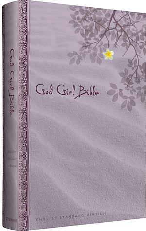 ESV God Girl Bible: Hardback