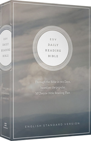 ESV Daily Reading Bible: Paperback