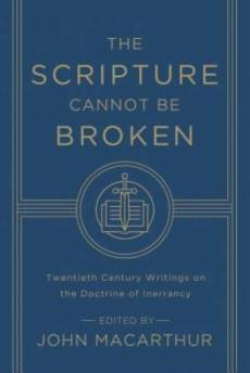 The Scripture Cannot Be Broken