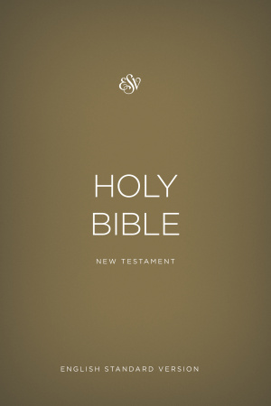 ESV Gold Outreach New Testament
