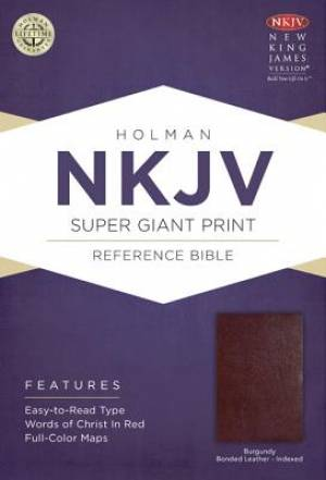 NKJV Super Giant Print Reference Bible, Burgundy Bonded Leather Thumb Index