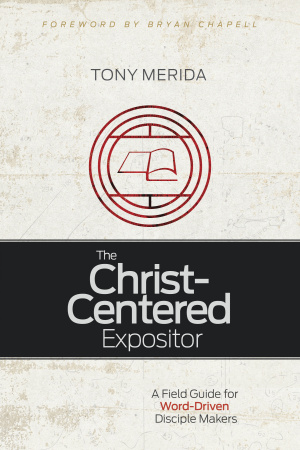 Christ-Centered Expositor, The
