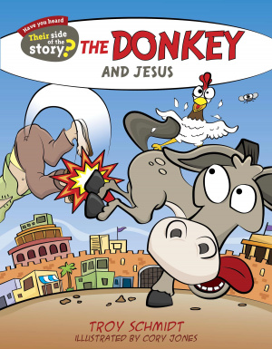The Donkey And Jesus - Their Side Of The Story Paperback