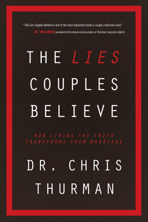 The Lies Couples Believe