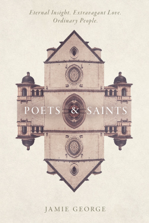 Poets and Saints