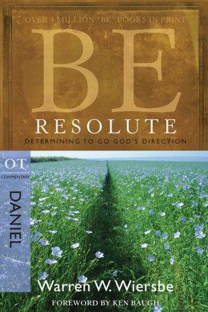Be Resolute: Daniel