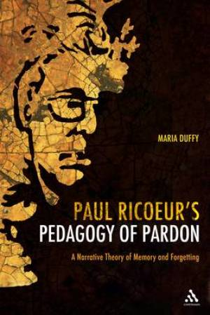 Paul Ricoeur's Pedagogy of Pardon