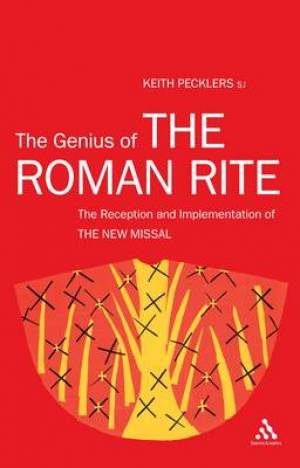 The Genius of the Roman Rite