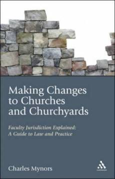 Making Changes to Churches and Churchyards