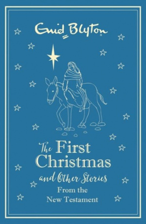 The First Christmas (Story Collection)