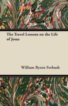 The Travel Lessons on the Life of Jesus