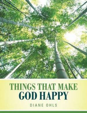 Things That Make God Happy