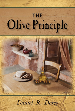 The Olive Principle: Finding Your Way Back to God