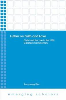 Luther on Faith and Love