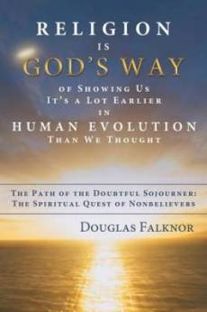 Religion Is God's Way of Showing Us It's a Lot Earlier in Human Evolution Than We Thought