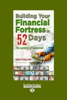 Building Your Financial Fortress in 52 Days: The Lessons of Nehemiah (EasyRead Large Edition)