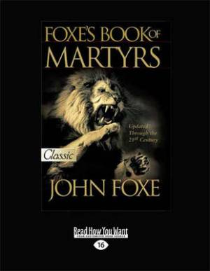Foxes Book of Martyrs (2 Volumes Set)